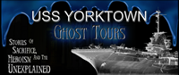 USS Yorktown Ghost Tours in Charleston SC.